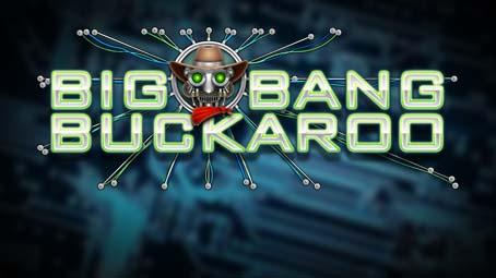 Big Bang Buckaroo